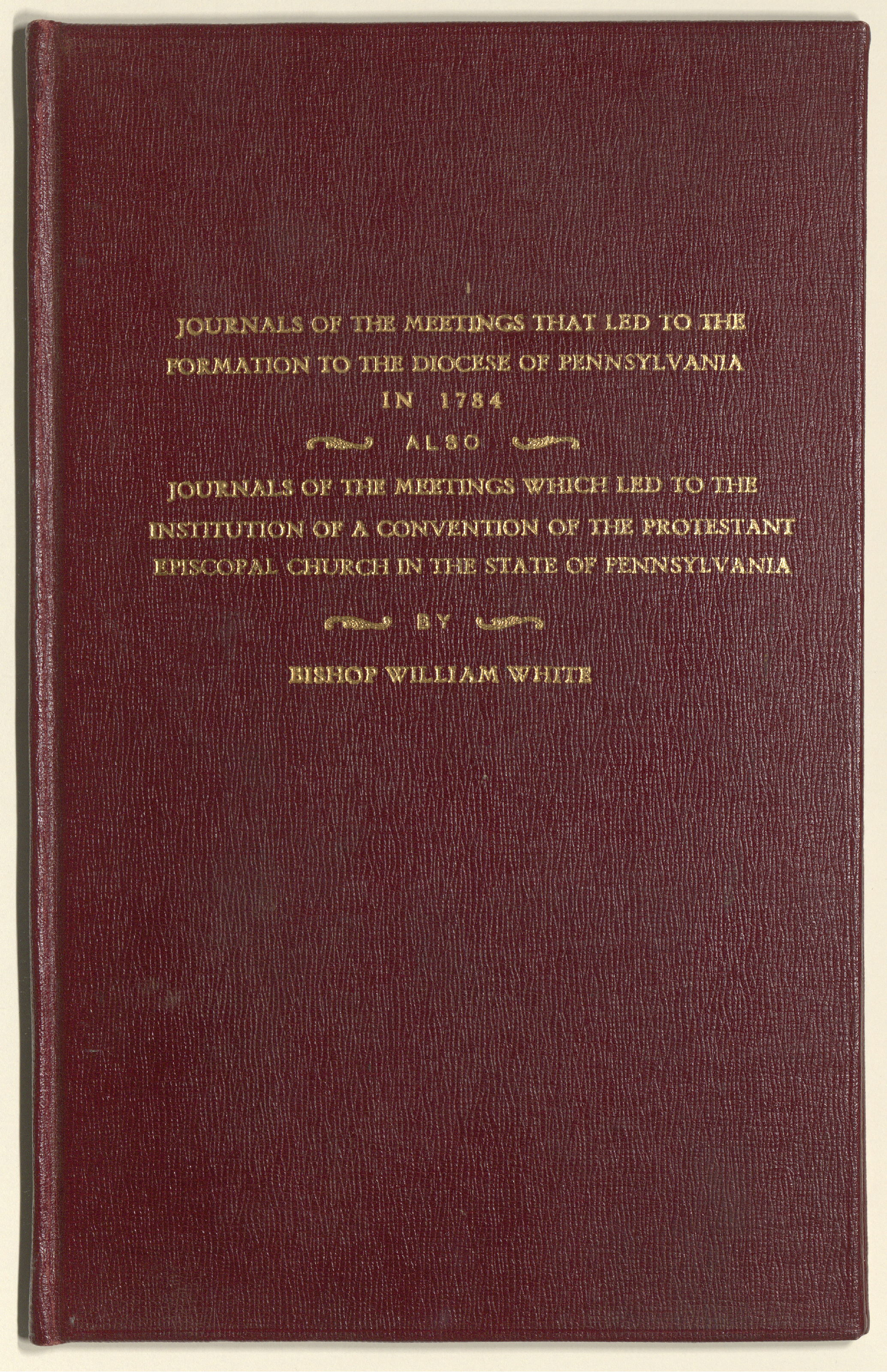 https://www.philageohistory.org/rdic-images/common/get-jpeg-book.cfm/EpiscopalDiocese.WilliamWhiteJournal.001.FrontCover.jpg
